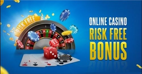 Risk-Free Online Casino Bonuses for First Time Players